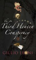The Third Heaven Conspiracy by Giulio Leoni (trans. Anne Milano Appel)