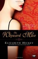 The Wayward Muse by Elizabeth Hickey