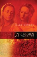 Two Women of Galilee by Mary Rourke