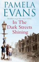 In The Dark Streets Shining by Pamela Evans