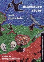 Massacre River by René Philoctète (trans. by Linda Coverdale)