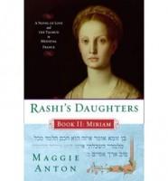 Rashi's Daughters, Book II: Miriam by Maggie Anton