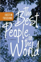 The Best People in the World by Justin Tussing