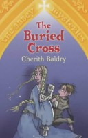 The Buried Cross by Cherith Baldry