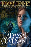 The Hadassah Covenant by Tommy Tenney & Mark Andrew Olsen