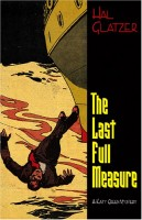 The Last Full Measure by Hal Glatzer