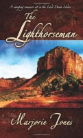 The Lighthorseman by Marjorie Jones