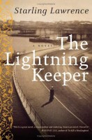 The Lightning Keeper by Starling Lawrence