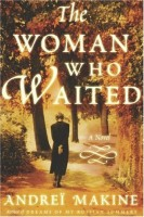 The Woman Who Waited by Andrei Makine (trans. Geoffrey Strachan)