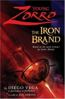 Young Zorro: The Iron Brand by Jan Adkins