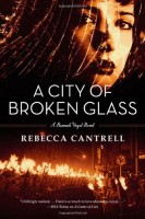 A City of Broken Glass by Rebecca Cantrell