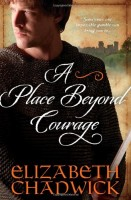 A Place Beyond Courage by Elizabeth Chadwick