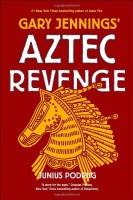 Aztec Revenge by Junius Podrug