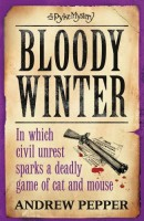 Bloody Winter by Andrew Pepper
