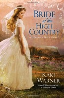 Bridge of the High Country by Kaki Warner