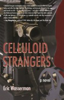 Celluloid Strangers by Eric Wasserman