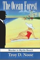 Damn Yankee: Murder in Myrtle Beach by Troy D. Nooe