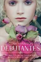 Debutantes by Cora Harrison