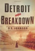 Detroit Breakdown by D. E. Johnson