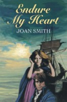 Endure My Heart by Joan Smith
