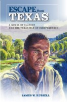 Escape from Texas by James W. Russell
