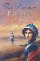 Far Horizons by Katharine Swartz