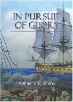 In Pursuit of Glory by William H. White