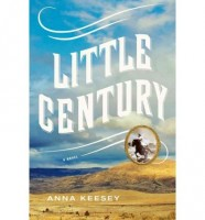 Little Century by Anna Keesey