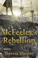 McFeeley's Rebellion by Theresa Murphy