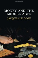 Money and the Middle Ages by Jean Birrell (trans.)