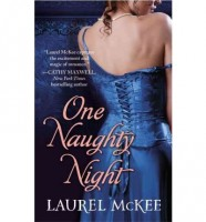One Naughty Knight by Laurel McKee