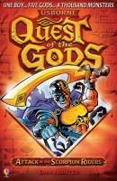 Quest of the Gods: Attack of the Scorpion Raiders by Dan Hunter