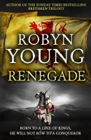 Renegade by Robyn Young