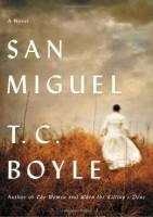 San Miguel by T.C. Boyle