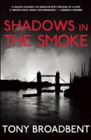 Shadows in the Smoke by Tony Broadbent