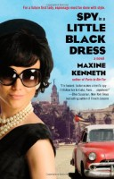 Spy in a Little Black Dress by Maxine Kenneth