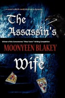 The Assassin's Wife by Moonyeen Blakey