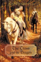 The Cross and the Dragon by Kim Rendfield