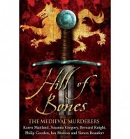The Hill of Bones by The Medieval Murderers