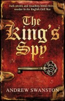 The King's Spy by Andrew Swanston