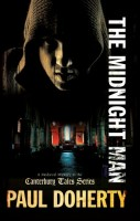 The Midnight Man by P. C. Doherty