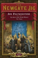 The Newgate Jig by Ann Featherstone