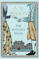 The Potter's Hand by A.N. Wilson