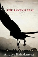The Raven's Seal by Andrei Baltakmens