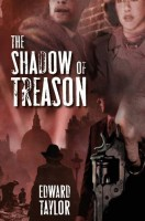 The Shadow of Treason by Edward Taylor