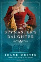The Spymaster's Daughter by Jeane Westin