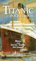 The Titanic Pocketbook: A Passenger's Guide by John Blake
