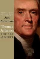 Thomas Jefferson: The Art of Power by Jon Meacham