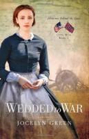Wedded to War by Jocelyn Green