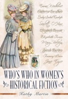 Who's Who in Women's Historical Fiction by Kathy Martin